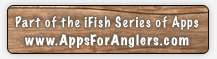 iFish Texas - Part of the iFish Series of Apps by Apps for Anglers